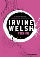 Pornô ebook by Irvine Welsh, Daniel Galera, Daniel Pellizzari