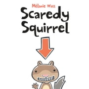 Scaredy Squirrel ebook by Mélanie Watt