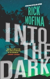 Into the Dark ebook by Rick Mofina