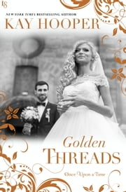 Golden Threads ebook by Kay Hooper