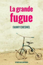 La grande fugue ebook by Fanny Chesnel