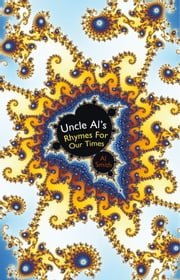 Uncle Al's Rhymes For Our Times ebook by Al Smith