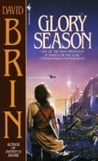 Glory Season ebook by David Brin