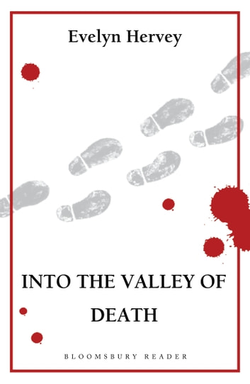Into the Valley of Death ebook by Evelyn Hervey