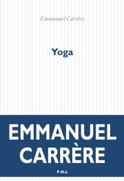 Yoga eBook by Emmanuel Carrère