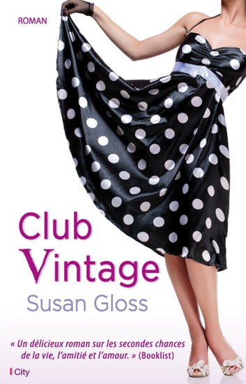 Club Vintage ebook by Susan Gloss