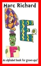 DEF - An Alphabet Book for Grown-Ups! ebook by
