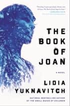 The Book of Joan ebook by A Novel