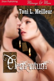 Elementum ebook by Toni L. Meilleur