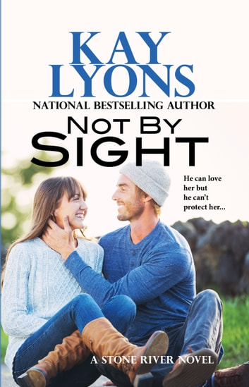 Not By Sight ebook by Kay Lyons