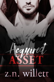 Acquired Asset ebook by ZN Willett