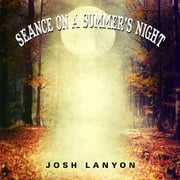 Seance on a Summer's Night audiobook by Josh Lanyon