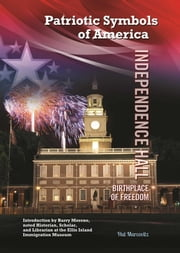 Independence Hall - Birthplace of Freedom ebook by Hal Marcovitz