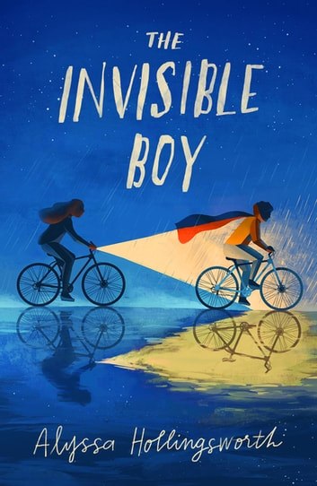 The Invisible Boy ebook by Alyssa Hollingsworth