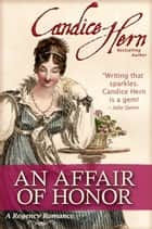 An Affair of Honor ebook by Candice Hern
