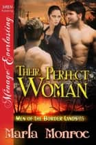 Their Perfect Woman ebook by Marla Monroe