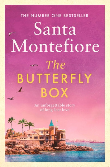 The Butterfly Box ebook by Santa Montefiore