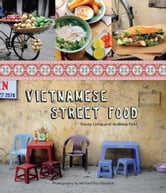 Vietnamese Street Food ebook by Tracey Lister