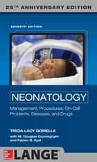 Neonatology 7th Edition ebook by Tricia Lacy Gomella, M. Douglas Cunningham