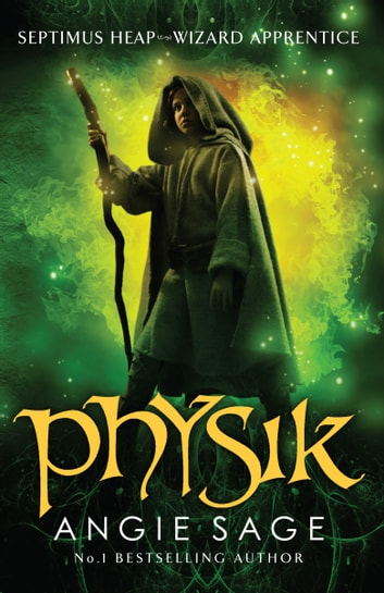 Physik - Septimus Heap Book 3 ebook by Angie Sage