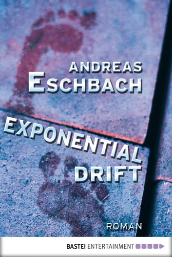Exponentialdrift - Roman ebook by Andreas Eschbach