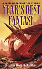 Year's Best Fantasy ebook by Kathryn Cramer, David G. Hartwell