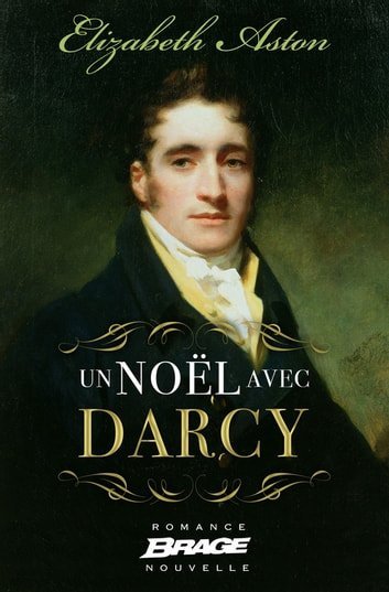 Un Noël avec Darcy ebook by Elizabeth Aston