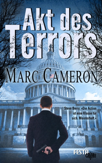 Akt des Terrors - Thriller ebook by Marc Cameron