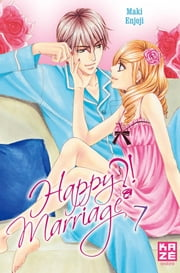 Happy Marriage ?! T07 ebook by Maki Enjoji, Maki Enjoji