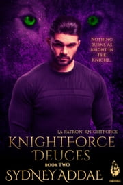 KnightForce Deuces ebook by Sydney Addae