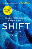 Shift Omnibus Edition (Shift 1-3) (Sequel to Wool)