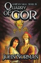 Quarry of Gor ebook by John Norman