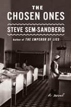The Chosen Ones - A Novel ebook by Steve Sem-Sandberg, Anna Paterson