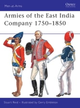 Armies of the East India Company 1750–1850 ebook by Stuart Reid