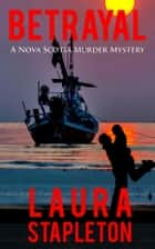 Betrayal ebook by Laura Stapleton