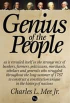 Genius of the People ebook by Charles L. Mee Jr.
