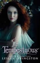 Tempestuous eBook by Lesley Livingston