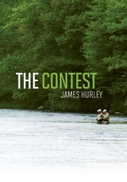 The Contest ebook by James Hurley