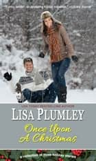 Once Upon A Christmas ebook by Lisa Plumley