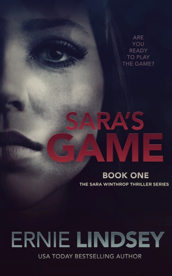 Sara's Game: Book One ebook by Ernie Lindsey
