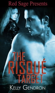 The Risqué Target ebook by Kobo.Web.Store.Products.Fields.ContributorFieldViewModel