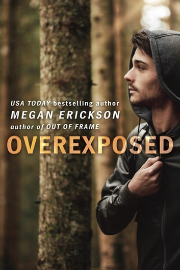 Overexposed ebook by Megan Erickson