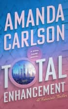 Total Enhancement ebook by Amanda Carlson