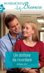 Un dottore da ricordare ebook by Joanna Neil