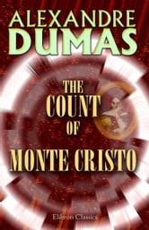 The Count of Monte Cristo. ebook by Alexandre Dumas