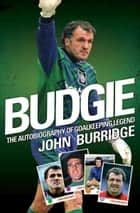 Budgie ebook by John Burridge