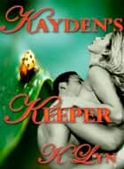 Kayden's Keeper ebook by K. Lyn