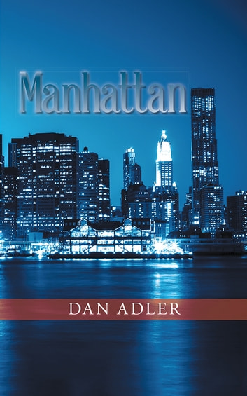 Manhattan ebook by Dan Adler