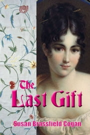 The Last Gift ebook by Susan Brassfield Cogan