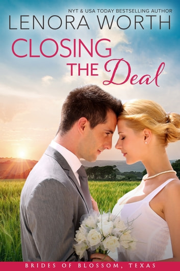 Closing the Deal ebook by Lenora Worth